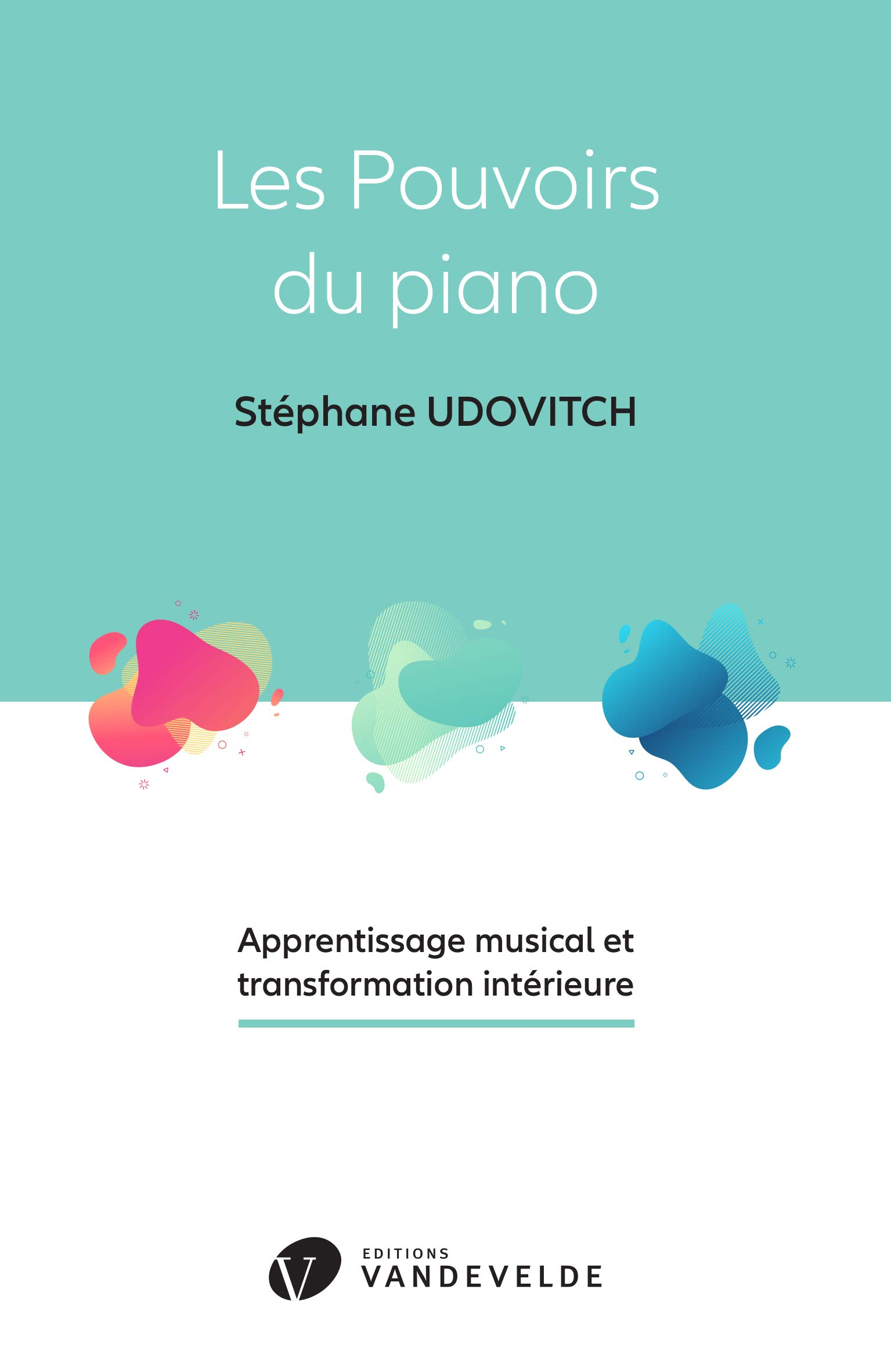 Livre Les Pouvoirs du Piano